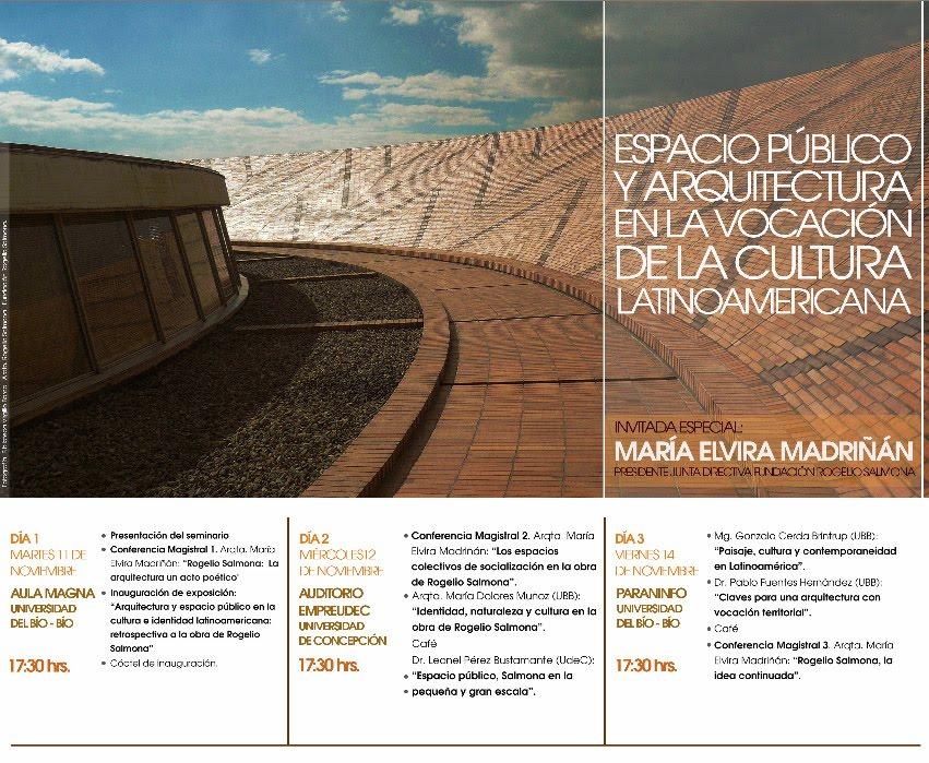 """Seminario """"Rogelio Salmona: Espacios Públicos y Arquitectura en la Vocación de la Cultura Latinoamericana"""" / Concepción"""